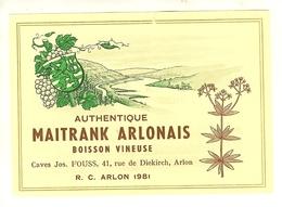 """Etiquette De  Arlon  Caves Jos. FOUSS """" Maitrank Arlonnais """" - Labels"""
