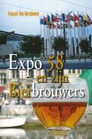 EXPO 58 En Zijn Bierbrouwers - Autres