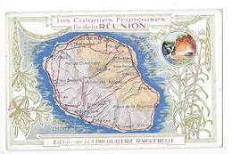 Les Colonies Françaises - Ile De La REUNION - Chocolaterie D'AIGUEBELLE    -  L 1 - Géographie