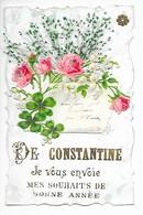 De CONSTANTINE Je Vous Envoie Mes Souhaits De Bonne Année    -  L 1 - Fleurs