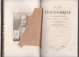 La Vie De NS Jésus Christ  1862 - 1801-1900