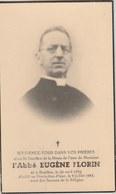 Souvenir Mortuaire : L'Abbé Eugène Florin , Né à Bouillon En 1882 Et Décédé à Izier En 1943 - Décès