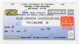TICKET DE FOOTBALL - GUEUGNON / WASQUEHAL - CHAMP. DE FRANCE 2e DIVISION 1997/1998 - Tickets D'entrée