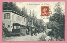 68 - Vogesen - MUNSTER - SCHLUCHT - Tramway électrique - Bergbahn - Zahnradbahn - Schluchtbahn - La Douane Allemande - France