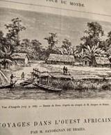 TOUR DU MONDE CHARTON 1887 GRAVURES ENGRAVINGS.  L' OUEST AFRICAIN PAR SAVORGNAN DE BRAZZA. BASSIN DE L' OGOQUE - Livres, BD, Revues