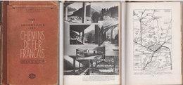 TRAINS Géographie Des Chemins De Fer Français   1948 - Chemin De Fer