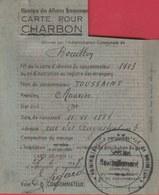 Bouillon - Carte De Ravitaillement Pour Le Charbon , Juin 1947, De Toussaint Maurice ( Voir Verso ) - Bouillon