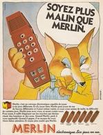 COUPURE De PRESSE PUB - PUBLICITÉ JEU ÉLECTRONIQUE MERLIN 6 JEUX EN UN - RENARD - ILLUSTRATEUR GUERRIER - Jeux électroniques
