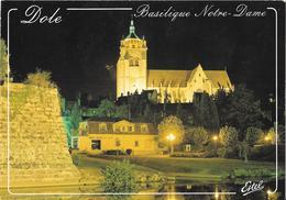 DOLE - La Basilique Notre-Dame Illuminée - Dole