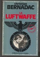 Christian Bernadac La Luftwaffe France Empire - Boeken