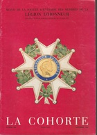 La Cohorte N° 100 1983 Revue Société Des Membres De La Légion D'Honneur - Boeken