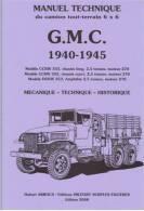 Manuel Technique Du GMC CCKW 353/ 352 Et DUKW ( 1940 - 1945 ) USA MILITARY TRUCK - Véhicules