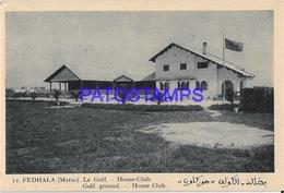 128647 AFRICA MARRUECOS MOROCCO MAROC FEDHALA GOLF GROUND HOUSE CLUB POSTAL POSTCARD - Libyen