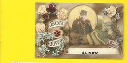 DAX Fantaisie Bon Souvenir Militaria (MJ) Landes (40) - Dax