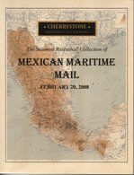 Mexican Maritime Mail - Catalogue Of The Salomon Rosenthal Collection With Results - Cherrystone 2008, 140 Colour Pages - Catalogues De Maisons De Vente