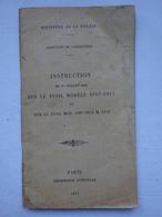 OHM Infanterie Instruction Du 1er Juillet 1918 Sur Le Fusil Modèle 1907-1915 M.1916 Arme Paris Imprimerie Nationale - Documents