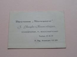 """Theeroom """" MIERENNEST """" Schaegendreef 11 BRASSCHAAT-KAART ( Dhooghe-Nieuwenhuysen) > ( Zie Foto's ) ! - Cartoncini Da Visita"""