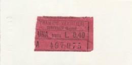 BIGLIETTO TRAMVIE VERSILIESI SERAVEZZA L.0,40 (PICCOLO FORMATO) (BY40 - Europa
