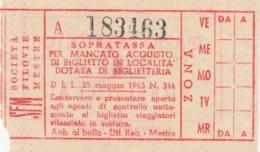 BIGLIETTO SOPRATASSA 1945 SOCIETA' FILOVIE MESTRE (BY61 - Busse