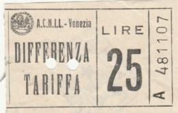 BIGLIETTO ACCNIL VENEZIA DIFFERENZA TARIFFA LIRE 25 (BY64 - Europa