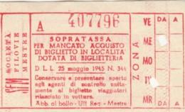 BIGLIETTO SOPRATASSA 1945 SOCIETA' FILOVIE MESTRE (BY66 - Europa