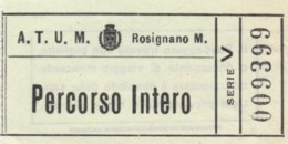 BIGLIETTO BUS ATUM ROSIGNANO PERCORSO INTERO (BY116 - Busse