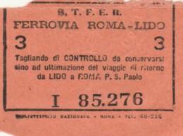 BIGLIETTO STFER FERROVIA ROMA LIDO  (BY277 - Busse