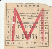 BIGLIETTO BUS STEFER METROPOLITANA TOR DI VALLE (BY385 - Busse