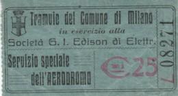 BIGLIETTO TRAMVIE MILANO AERODROMO C.25 (BY418 - Busse