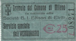 BIGLIETTO TRAMVIE MILANO AERODROMO C.25 (BY418 - Europa