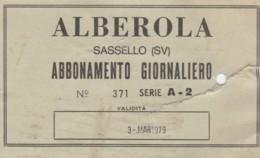 ABBONAMENTO GIORNALIERO ALBEROLA (STRAPPO DA CONTROLLO) (BY460 - Season Ticket