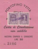 CARTA CIRCOLAZIONE PORTOFINO VETTA L.30+2MDB L.1 (BY461 - Tickets - Vouchers