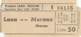 BIGLIETTO TRAMVIA LANA-MERANO LIRE 50 (BY483 - Busse