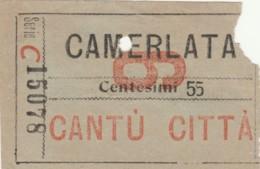 BIGLIETTO CAMERLATA CANTU' C.55 (BY511 - Busse
