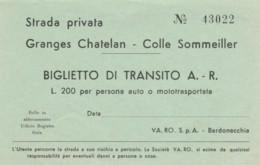 BIGLIETTO TRANSITO STRADA PRIVATA COLLE SOMMEILLER L.200 (BY728 - Biglietti D'ingresso