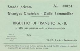 BIGLIETTO TRANSITO STRADA PRIVATA COLLE SOMMEILLER L.200 (BY729 - Biglietti D'ingresso