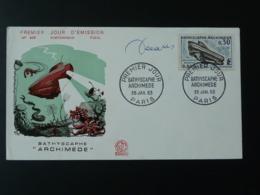 FDC Signée Du Graveur Decaris Sous-marin Bathyscaphe Archimède Submarine Paris 1963 - Submarines