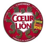 ETIQUETTE De FROMAGE Cartonnée..CAMEMBERT Fabriqué En NORMANDIE..Coeur De Lion..Fromagerie De DUCEY ( 50)...Saveur 2013 - Cheese