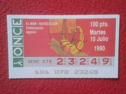 CUPÓN DE ONCE LOTTERY SPAIN LOTERÍA ESPAÑA EL MAR THE SEA LA MER NAVIGATION EMBARCACIÓN EGIPCIA EGYPTIAN BOAT EGYPT VER - Billetes De Lotería