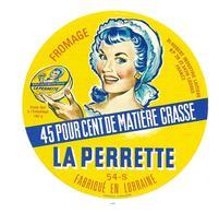 ETIQUETTE De FROMAGE..FROMAGE Fabriqué En LORRAINE ( 54 S)..La Perrette.. St HUBERT Industrie Laitière à LUDRES (54) - Cheese