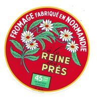 ETIQUETTE De FROMAGE..FROMAGE Fabriqué En NORMANDIE ( Calvados 14-Q)..à La Reine Des Près..2 Scans - Cheese