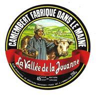 ETIQUETTE De FROMAGE..CAMEMBERT Fabriqué Dans Le MAINE..La Vallée De La Jouanne..Fromagerie De MONTSURS ( Mayenne 53-M) - Cheese