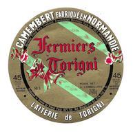 ETIQUETTE De FROMAGE..CAMEMBERT Fabriqué En NORMANDIE..Fermiers De Torigni..Laiterie De TORIGNI ( Manche 50-S) - Cheese