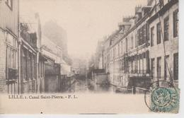 CPA Précurseur Lille - Canal Saint-Pierre - Lille