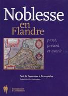 Noblesse En Flandre.Paul De Pessemier's Gravendries. D'Ydewalle, De Hemptinne, De Croy, Van Outryve... - Geschiedenis