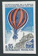 FRANCE - 1971 - NON DENTELE - YT PA N°45a - 95 C. Centenaire De La Poste Par Ballons Montés - NEUF** - TTB Etat - France