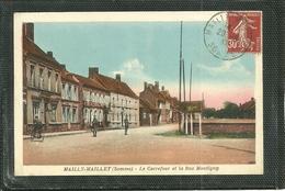 80  MAILLY MAILLET - LE CARREFOUR ET LA RUE MONTIGNY (ref 7970) - Autres Communes
