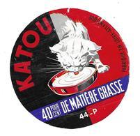 ETIQUETTE De FROMAGE..fabriqué En LOIRE ATLANTIQUE ( 44-P)..KATOU...CHAT - Cheese