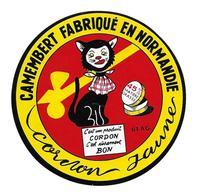 ETIQUETTE De FROMAGE..CAMEMBERT Fabriqué En NORMANDIE ( Orne 61-AG)..Cordon Jaune...CHAT - Cheese