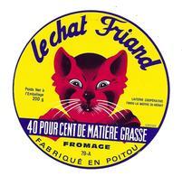 ETIQUETTE De FROMAGE..FROMAGE Fabriqué En POITOU..Le Chat Friand..Laiterie Coop. à LA MOTHE St HERAY ( 79) - Cheese